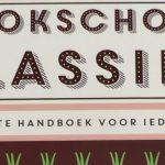 Kookschool Klassiek; Het grote handboek voor iedere (hobby)chef