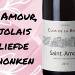 Saint Amour, Beaujolais met liefde geschonken