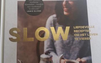 Slow; Liefdevolle recepten om het leven te vieren