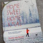 Home Sweet Home Xmas van Yvette van Boven