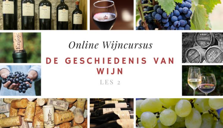 Online Wijncursus - Geschiedenis van wijn - les 2